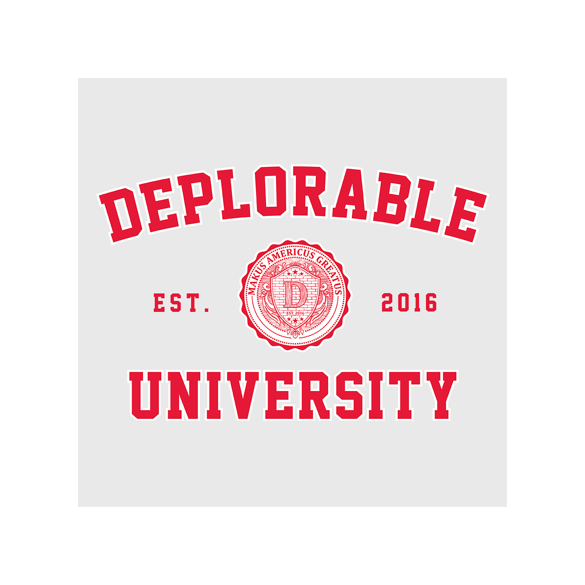 Deplorable University Women's T Shirt White