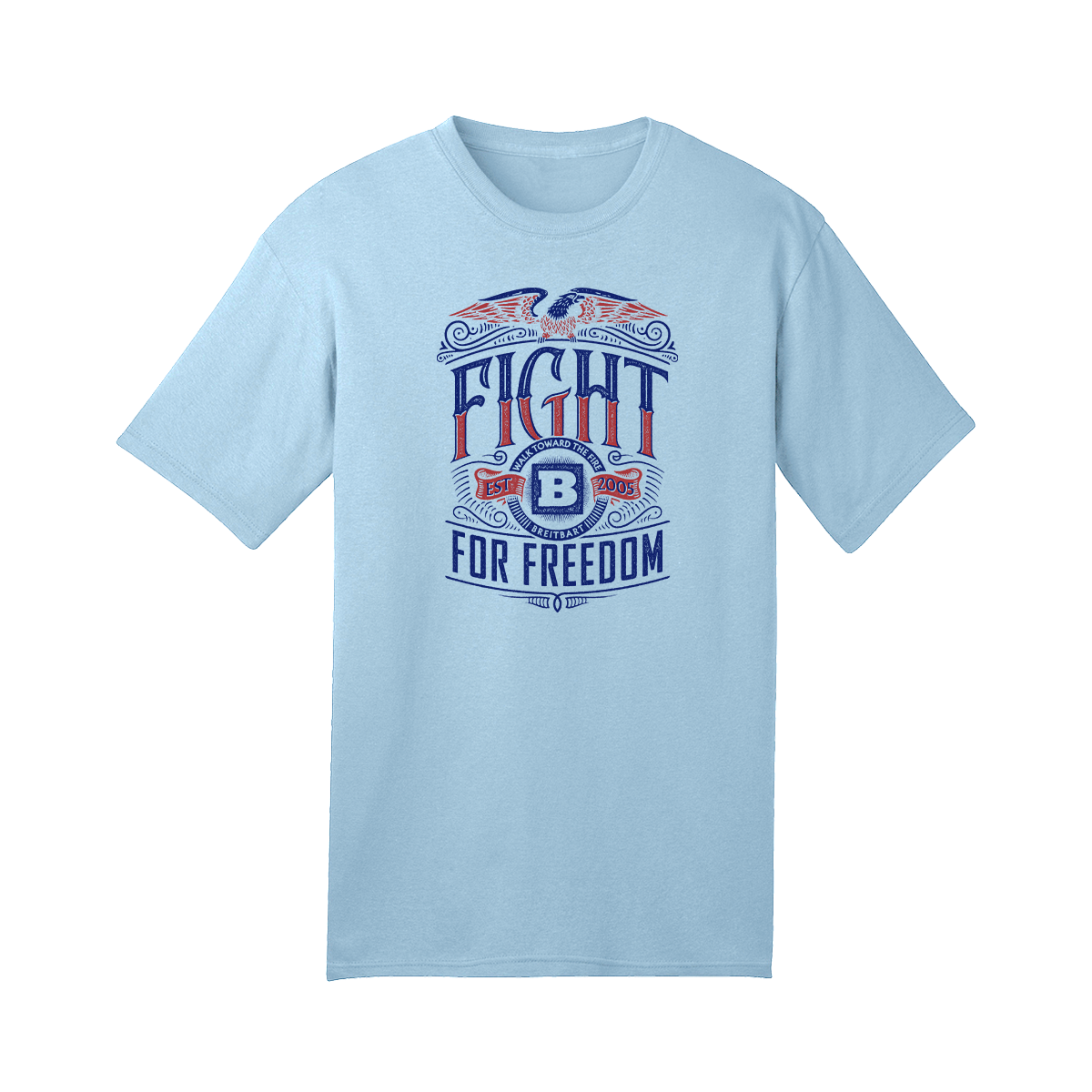 Fight For Freedom T-Shirt - Light Blue