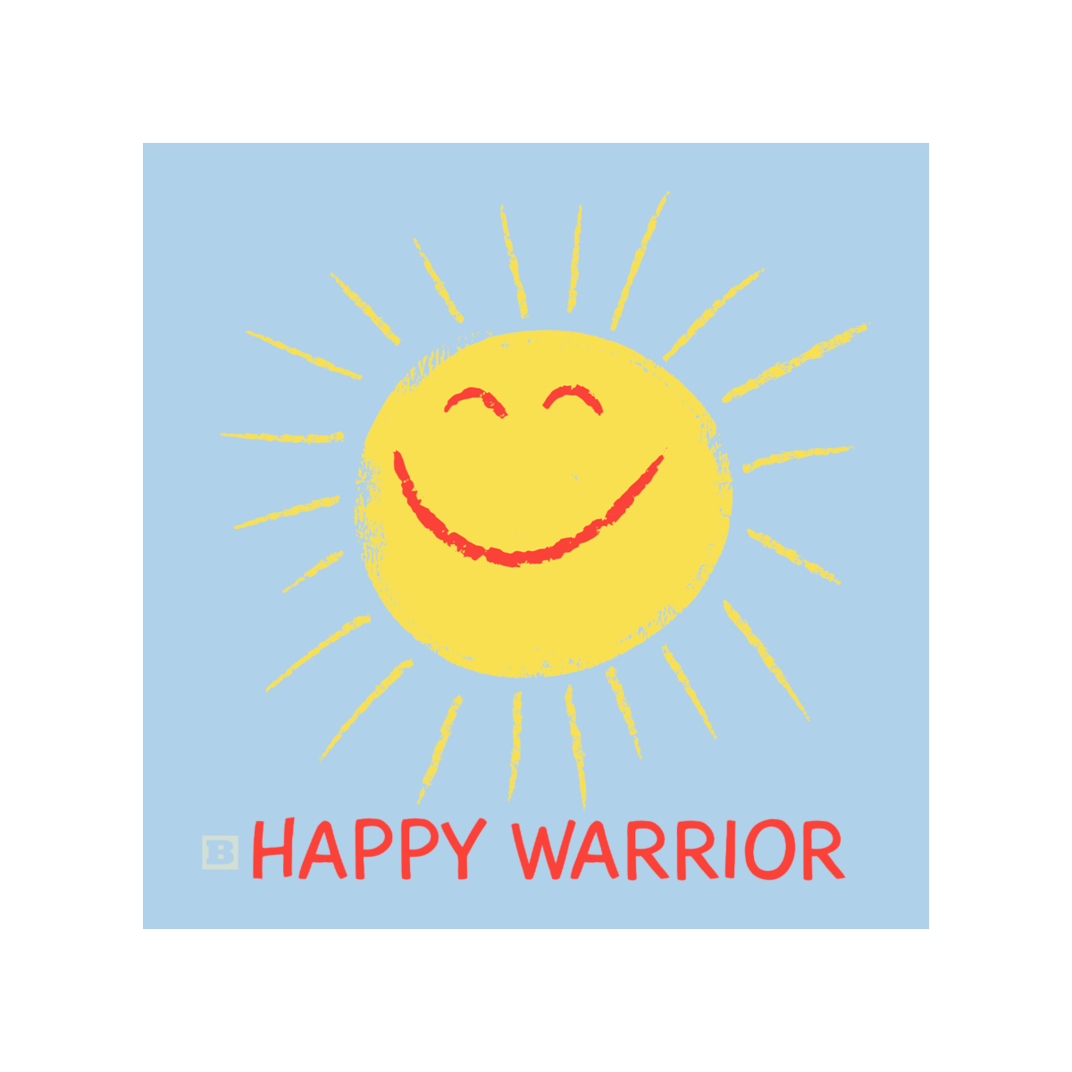 Happy Warrior Women's T-Shirt - Light Blue