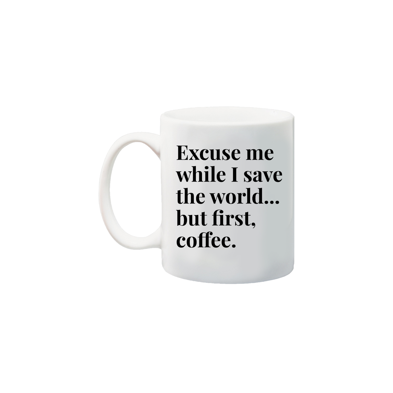 Save the World Coffee Mug