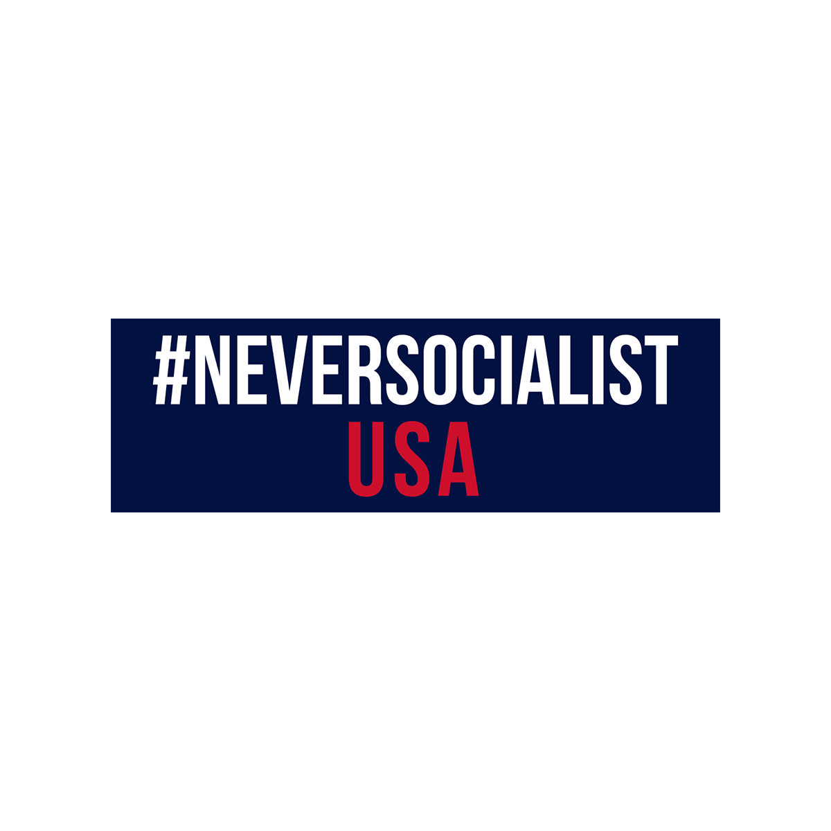 NeverSocialist USA Bumper Sticker Set of 2