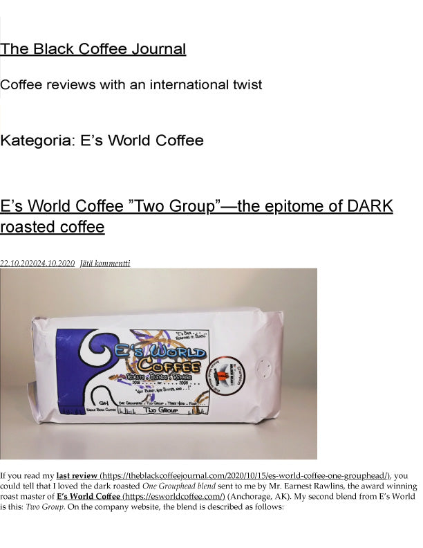 The Black Coffee Journal Review of E's World Coffee Two Group Blend pg-1