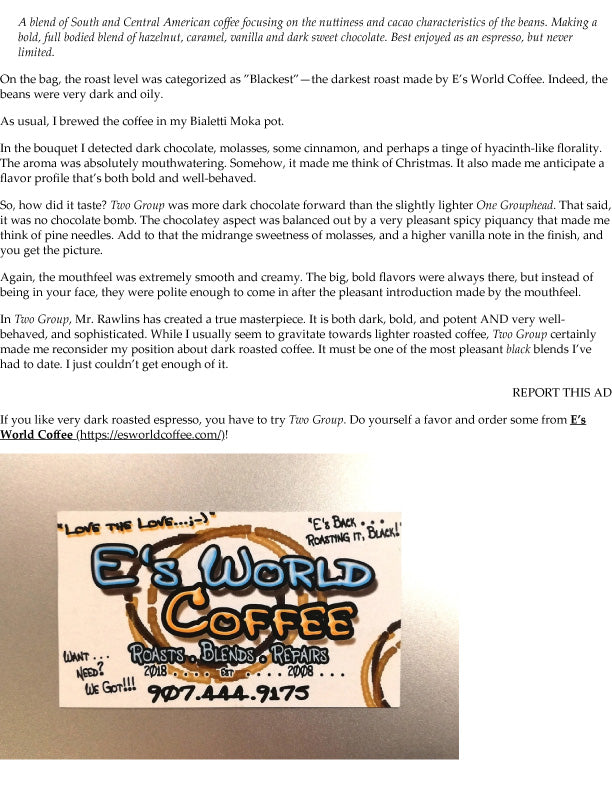 The Black Coffee Journal Review of E's World Coffee Two Group Blend pg-2