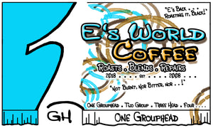 E's World Coffee One Group head Blend