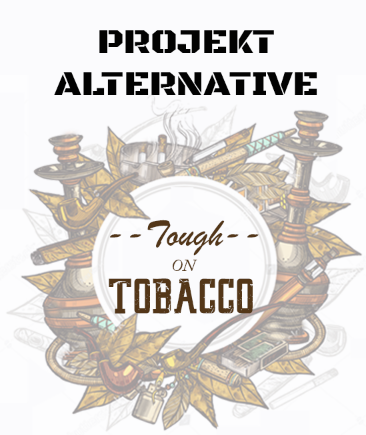 Tough on Tobacco By Projekt Alternative