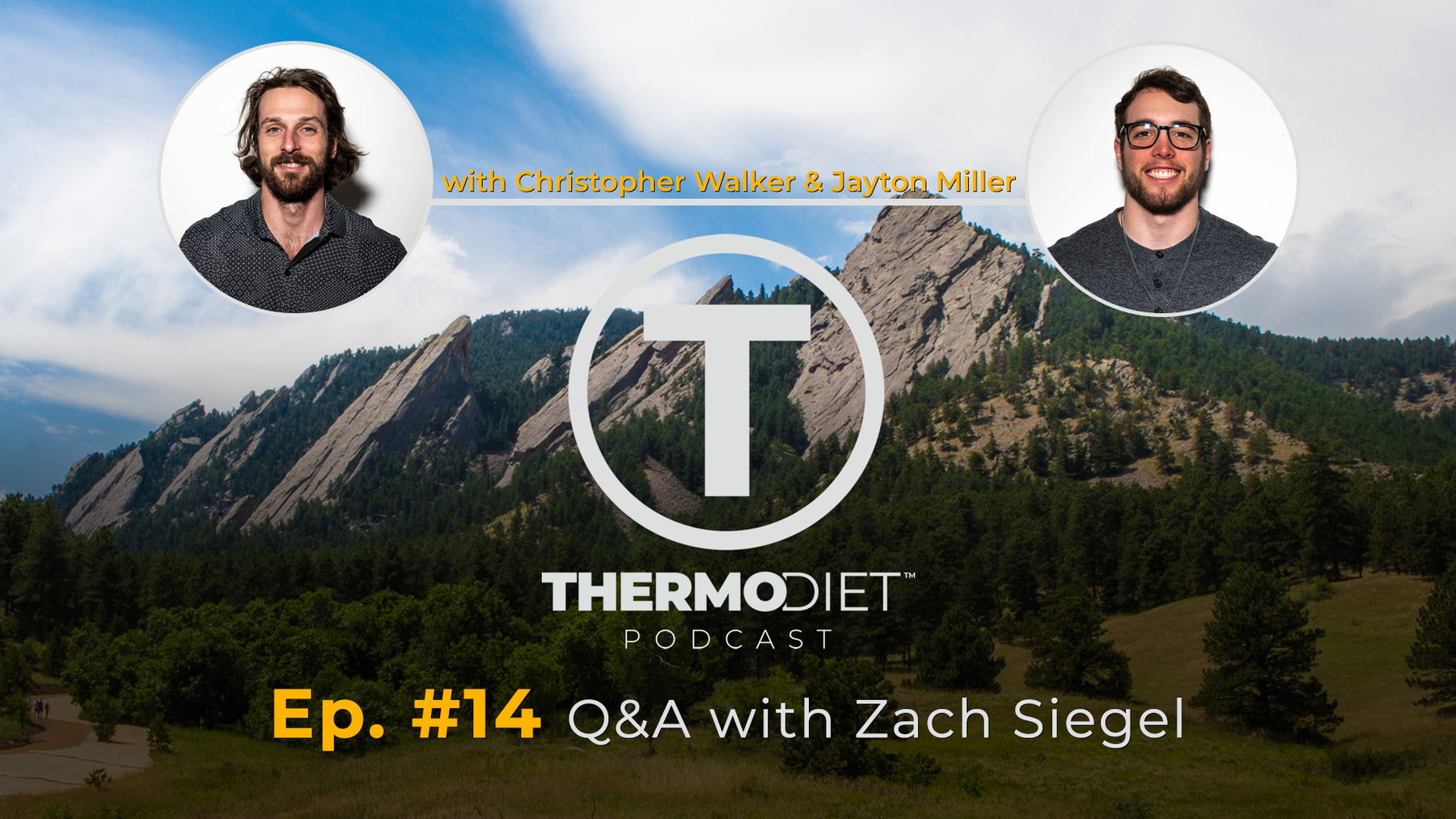 The Thermo Diet Episode 14 - Zach's Story and a Bit Of Brand History.