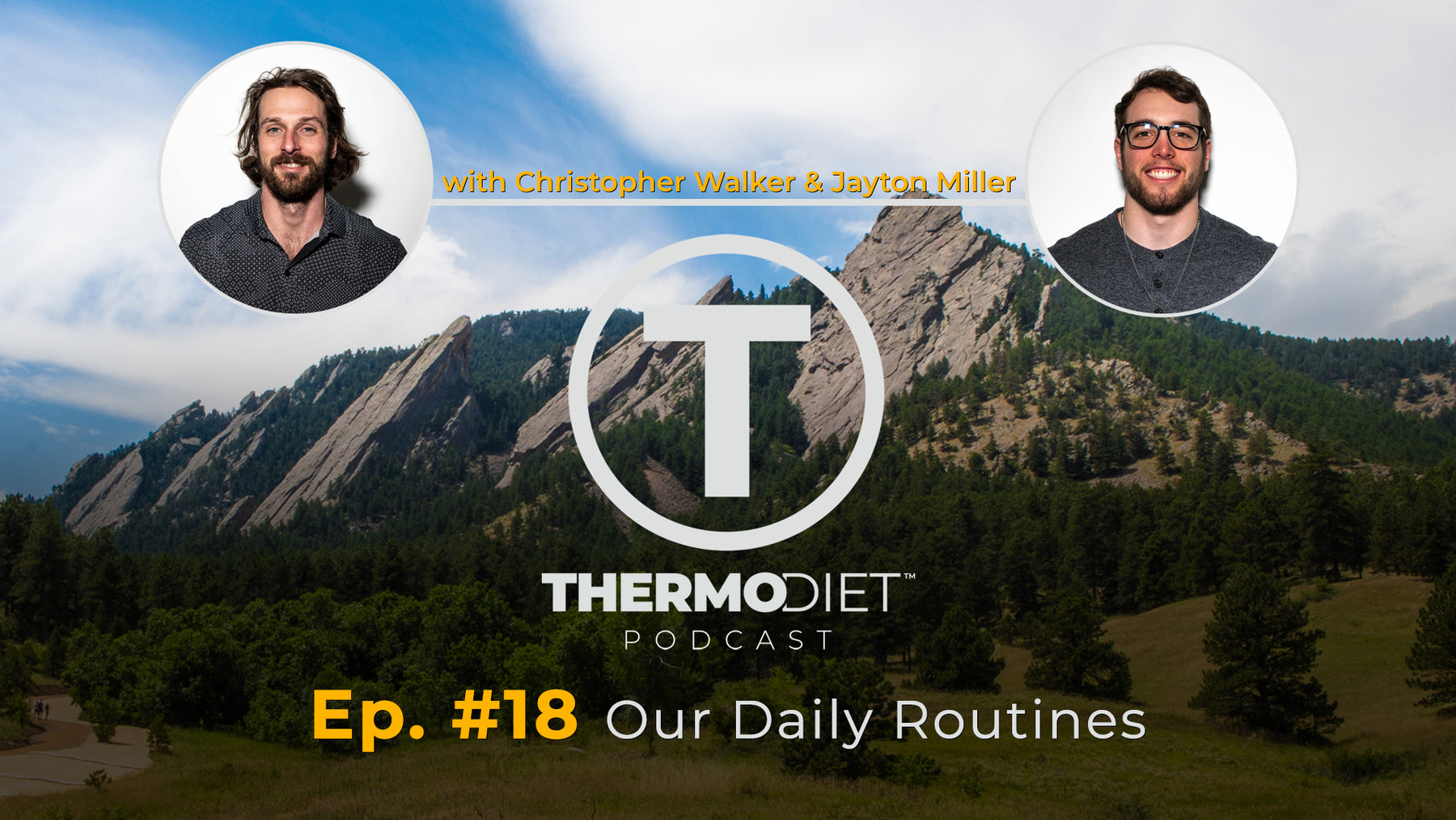 Thermo Diet Podcast Episode 18 - Routines