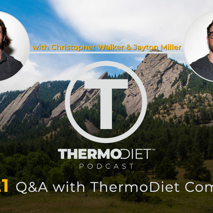 Thermo Diet Podcast Episode 21 - Questions From The Thermo Diet Community Group