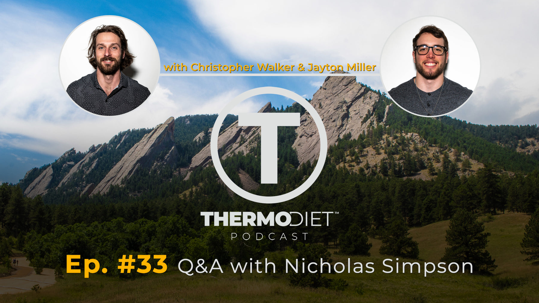 The Thermo Diet Podcast Episode 33 - Nicholas Simpson