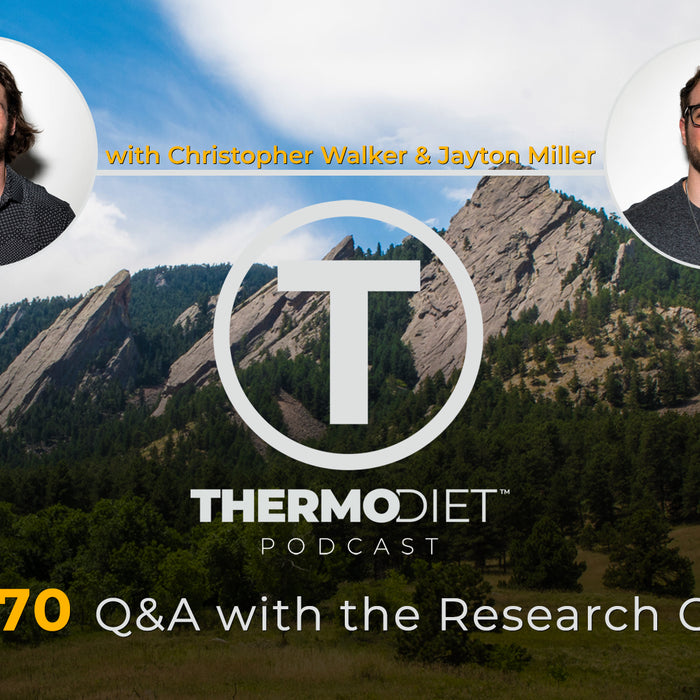 The Thermo Diet Podcast Episode 70 - Research Cowboy QA