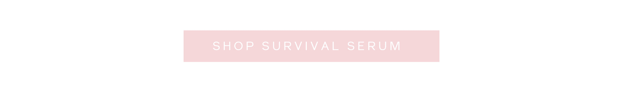 Shop Survival Skin Serum