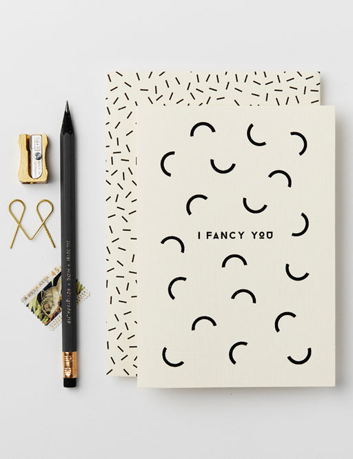 I FANCY YOU CARD