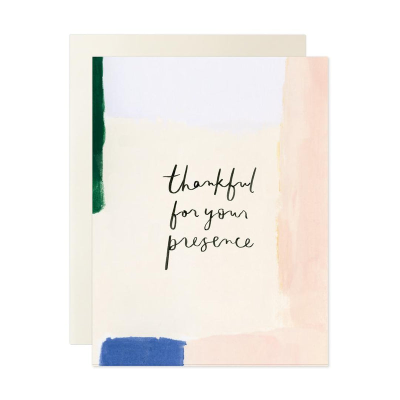Thankful For Your Presence Card - Greeting Card