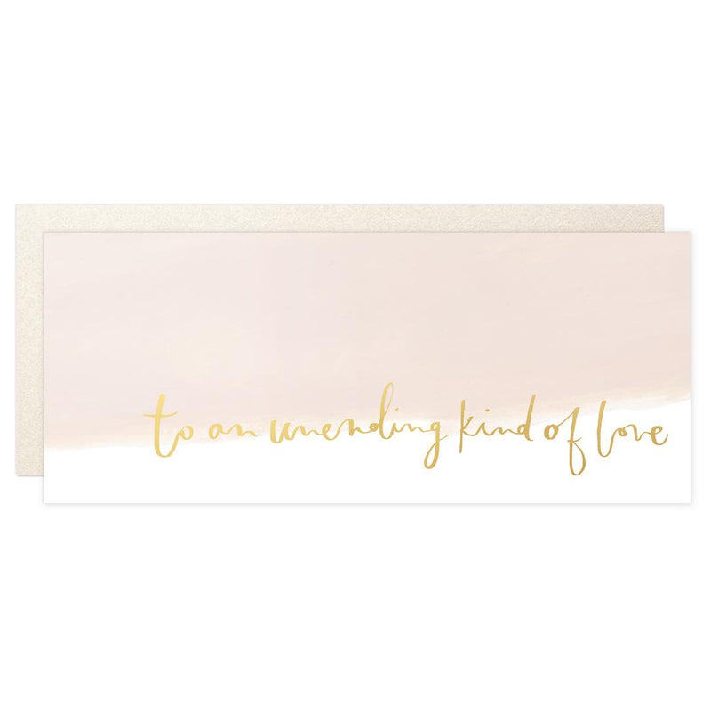 To An Unending Kind Of Love Card - Greeting Card