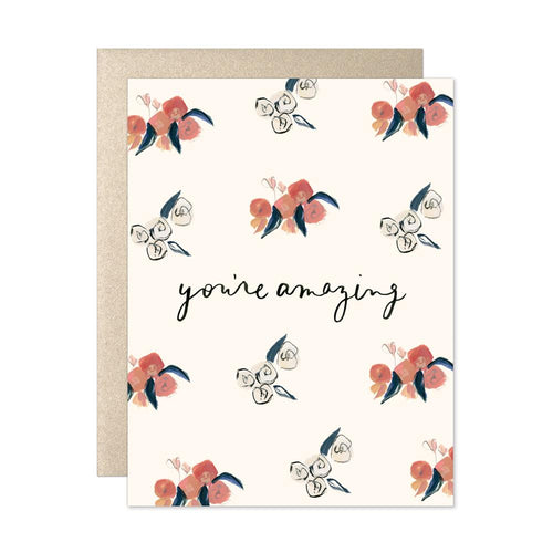 You're Amazing - Greeting Card