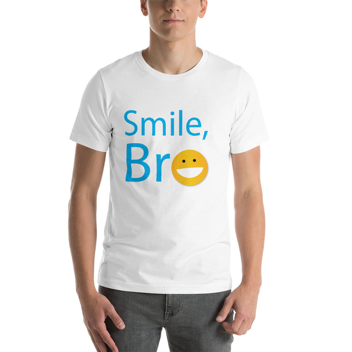 Smile, Bro Short-Sleeve Unisex T-Shirt