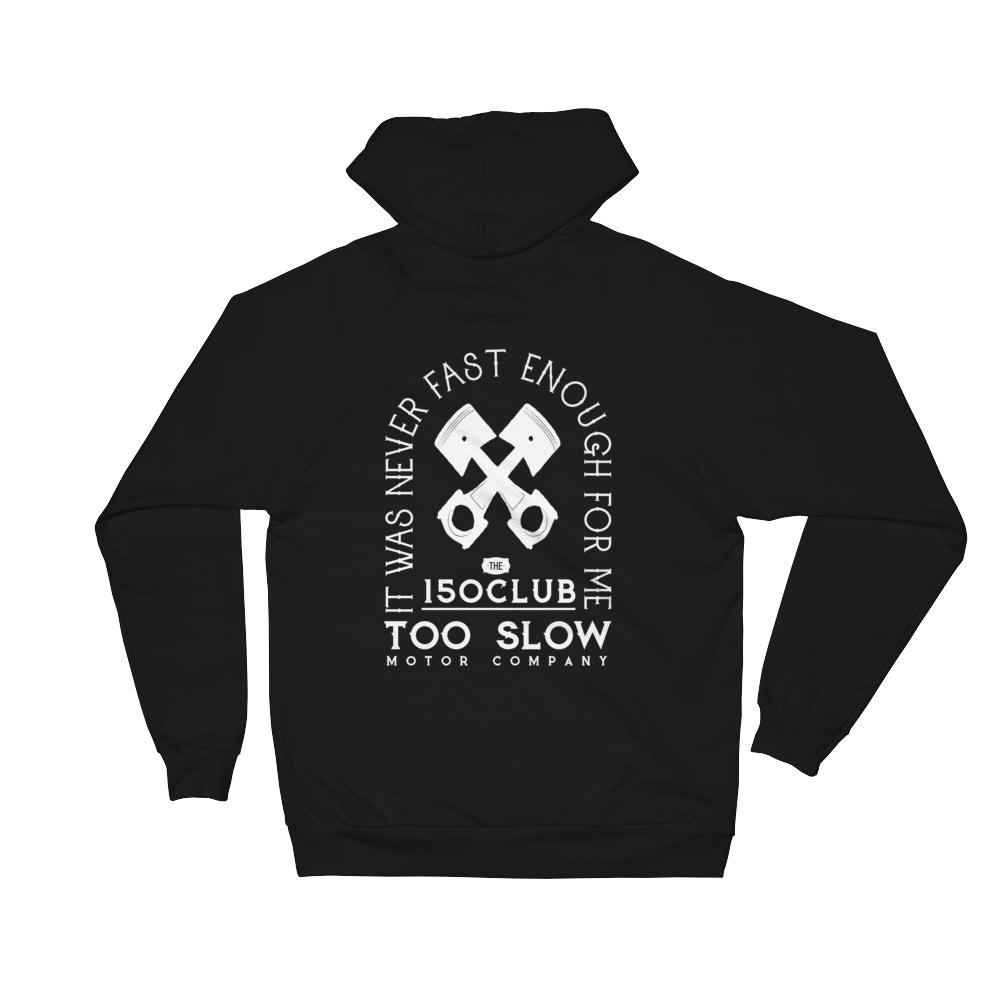 NEVER FAST ENOUGH HOODIE
