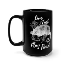 "Load image into Gallery viewer, ""Live Fast, Play Dead"" Possum Mug"