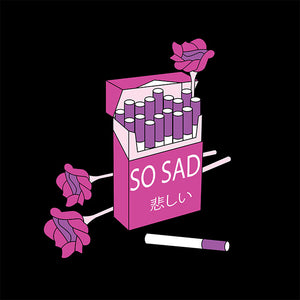 SO SAD CIGARETTE T-Shirt