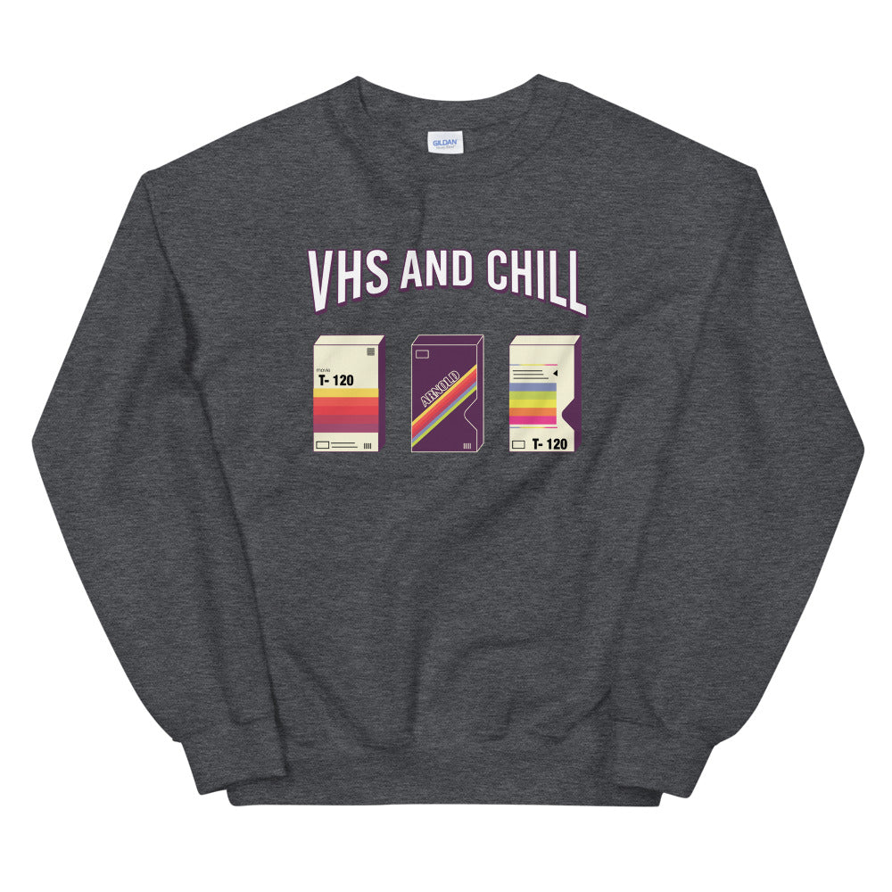 VHS and CHILL Sweatshirt