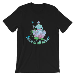 Force Of All Nature T-Shirt