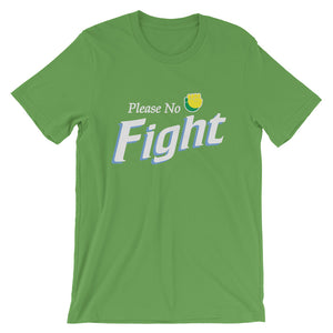 NO FIGHT T-Shirt