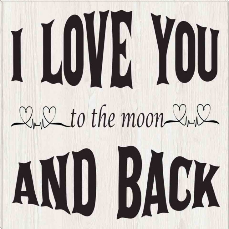 Love You To The Moon & Back