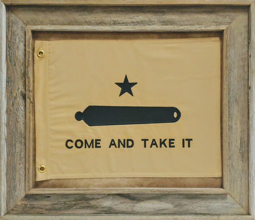 Come & Take It Flag with Grommets  - Barnwood