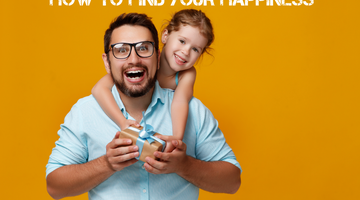 Dads, The key to finding your happiness