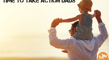 Dads, Time to take action with what you want to achieve.