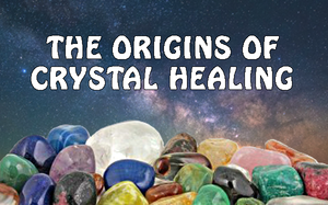 Origins of Crystal Healing
