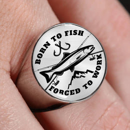 Born To Fish Forced To Work Cool Fishing Ring