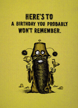 Bald Guy Birthday - Here's to a birthday you probably won't… Greeting Card - LocoSonix