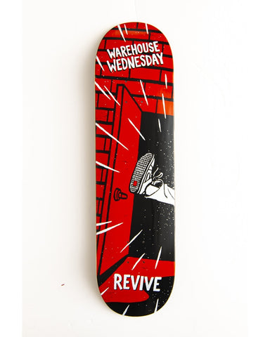 Revive Warehouse Wednesday Skateboard Deck