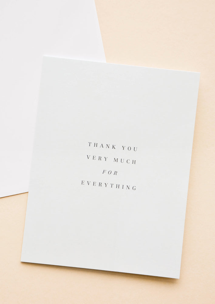 "1: A simple gray-white greeting card with text reading ""thank you very much for everything"" in black font."