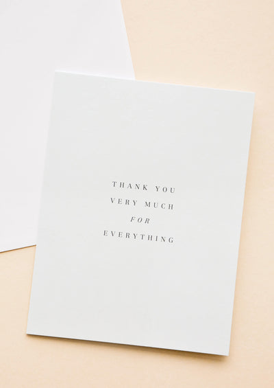 Thank You Very Much For Everything Card
