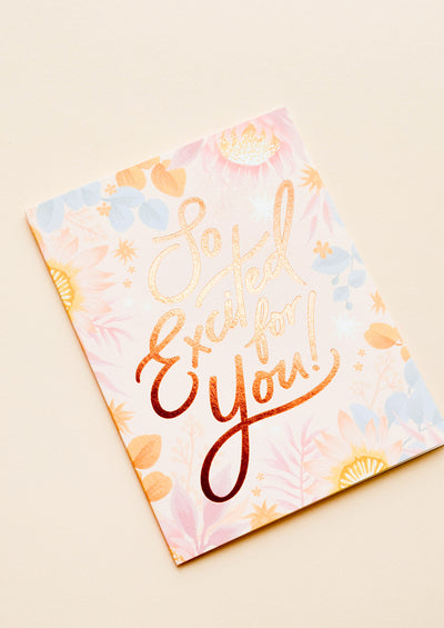 So Excited For You Floral Card hover