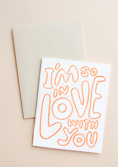 I'm So In Love With You Card