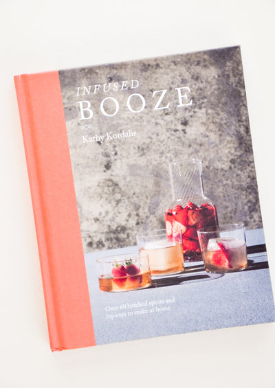 Infused Booze Recipe Book