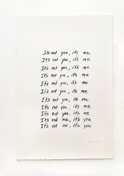 It's Not You Print