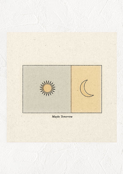 "A square digital art print of a sun and moon in boxes, small text underneath image reads ""Maybe tomorrow""."