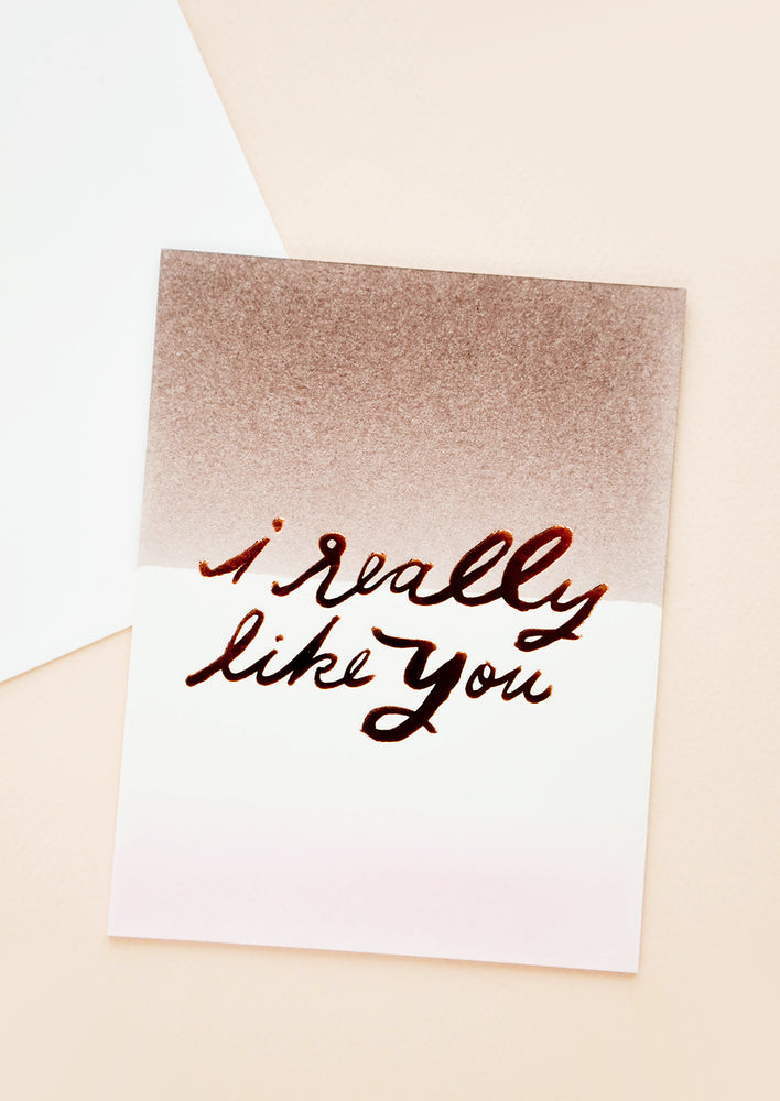 "2: ""i really like you"" greeting card shown with white envelope."