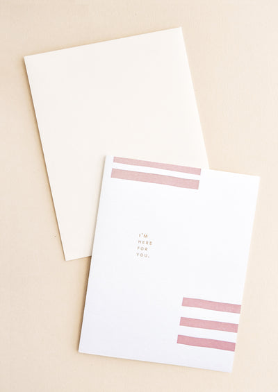 Geometric I'm Here For You Card