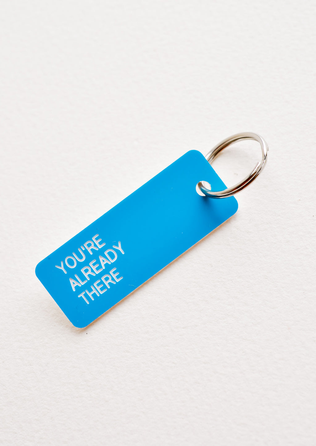 You're Already There: Words of Wisdom Keychain
