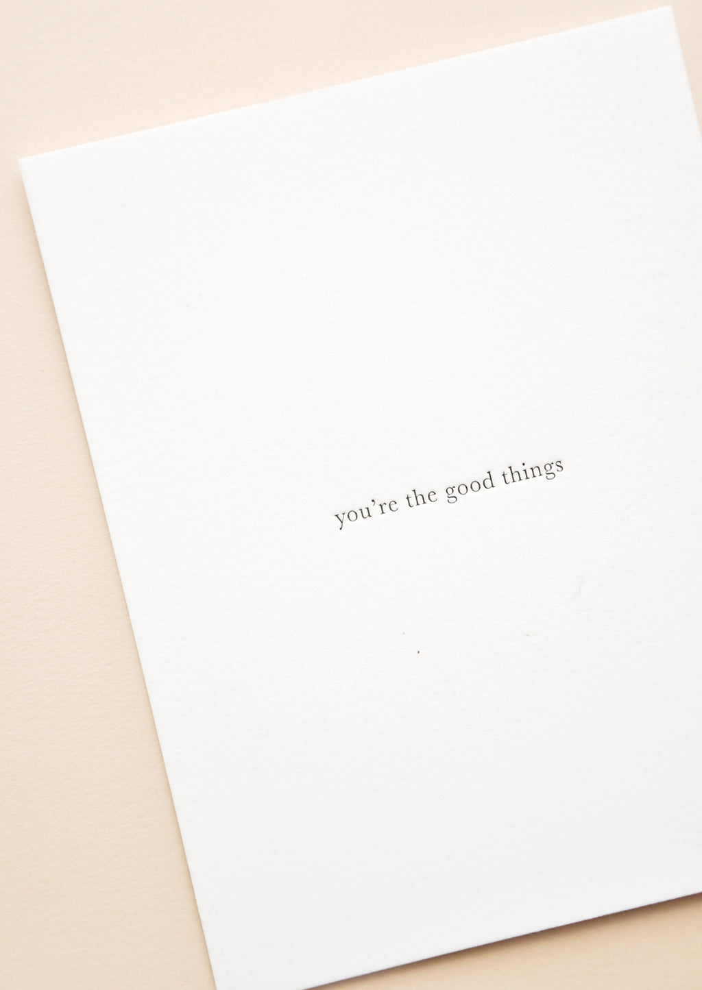 You're The Good Things Card in  - LEIF
