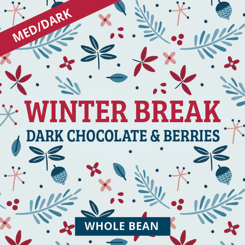 Winter Break, Holiday Blend