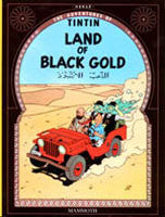 Tintin Book - Land of Black Gold
