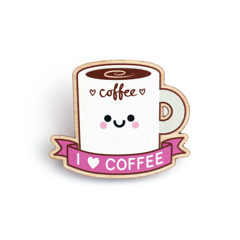 I love coffee wooden pin badge
