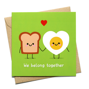 we belong together toast and egg valentines card