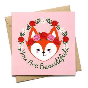 You Are Beautiful Floral Fox Card
